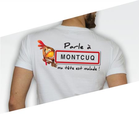 ---></a>   T-shirt Parle à Montcuq ma tête est malade