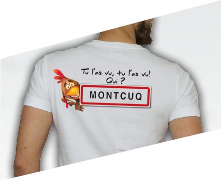 ---></a>   T-shirt Tu l'as vu qui Montcuq